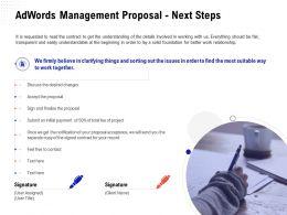 Adwords Management Proposal Next Steps Ppt Powerpoint Presentationmodel Brochure