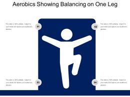 Aerobics Showing Balancing On One Leg