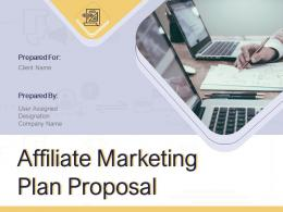Affiliate Marketing Plan Proposal Powerpoint Presentation Slides