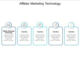 Affiliate Marketing Technology Ppt Powerpoint Presentation Infographics Vector Cpb