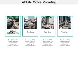 Affiliate Mobile Marketing Ppt Powerpoint Presentation File Diagrams Cpb