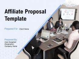 Affiliate Proposal Template Powerpoint Presentation Slides