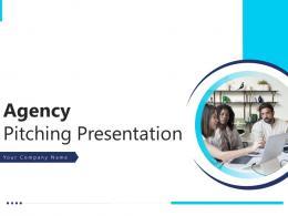 Agency Pitching Presentation Powerpoint Presentation Slides