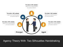 Agency Theory With Two Silhouette Handshaking