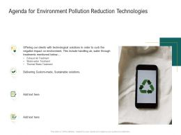 Agenda For Environment Pollution Reduction Technologies Ppt Samples