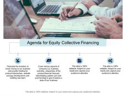 Agenda For Equity Collective Financing Ppt Information