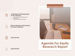 Agenda For Equity Research Report Sell Decisions Ppt Powerpoint Presentation Styles Samples