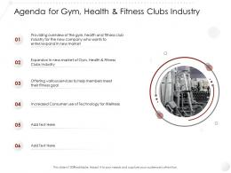 Agenda For Gym Health And Fitness Clubs Industry Market Entry Strategy Industry Ppt Template