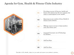 Agenda For Gym Health And Fitness Clubs Industry Wellness Industry Overview Ppt Designs