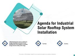 Agenda For Industrial Solar Rooftop System Installation Ppt Powerpoint Presentation