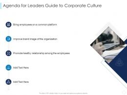 Agenda For Leaders Guide To Corporate Culture Leaders Guide To Corporate Culture Ppt Brochure