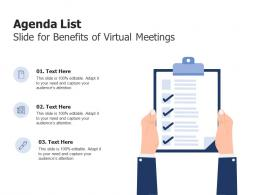 Agenda List Slide For Benefits Of Virtual Meetings Infographic Template