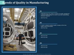 Agenda Of Quality In Manufacturing Wants Ppt Powerpoint Presentation File Graphics Download
