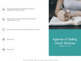 Agenda Of Selling Cloud Services Option 2 Of 2 Sizes Ppt Powerpoint Presentation Styles Format
