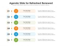 Agenda Slide For Refreshed Renewed Infographic Template
