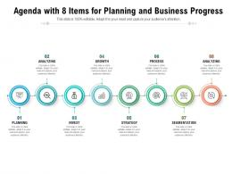 Agenda With 8 Items For Planning And Business Progress