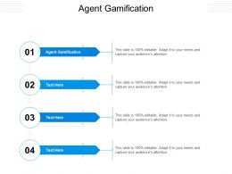 Agent Gamification Ppt Powerpoint Presentation Slides Picture Cpb