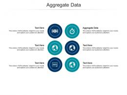 Aggregate Data Ppt Powerpoint Presentation Layouts Slide Download Cpb