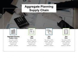 Aggregate Planning Supply Chain Ppt Powerpoint Presentation Influencers Cpb