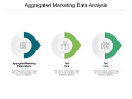Aggregated Marketing Data Analysis Ppt Powerpoint Presentation Pictures Cpb
