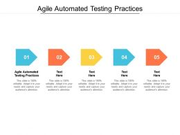 Agile Automated Testing Practices Ppt Powerpoint Presentation Icon Slide Download Cpb