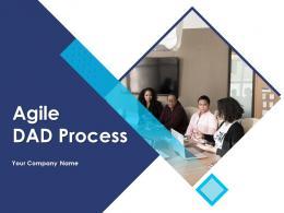 Agile DAD Process Powerpoint Presentation Slides