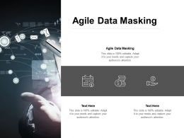 Agile Data Masking Ppt Powerpoint Presentation Gallery Vector Cpb
