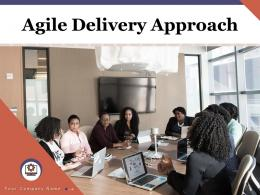 Agile Delivery Approach Powerpoint Presentation Slides