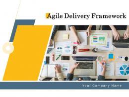 Agile Delivery Framework Powerpoint Presentation Slides