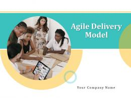 Agile Delivery Model Powerpoint Presentation Slides