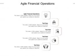 Agile Financial Operations Ppt Powerpoint Presentation Outline Themes Cpb