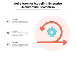 Agile Icon For Modeling Enterprise Architecture Ecosystem