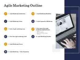 Agile Marketing Outline Values Ppt Powerpoint Presentation Visual Aids