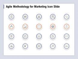 Agile Methodology For Marketing Icon Slide Ppt Powerpoint Presentation Infographics