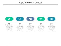 Agile Project Connect Ppt Powerpoint Presentation Infographic Template Icons Cpb