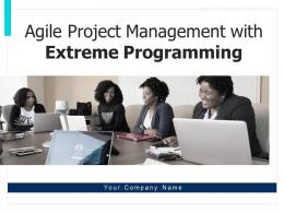 Agile Project Management With Extreme Programming Powerpoint Presentation Slides