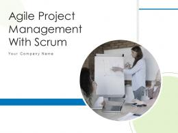 Agile Project Management With Scrum Powerpoint Presentation Slides