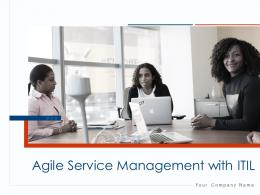 Agile Service Management With ITIL Powerpoint Presentation Slides