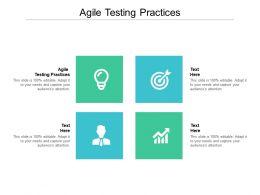 Agile Testing Practices Ppt Powerpoint Presentation Portfolio Graphics Pictures Cpb