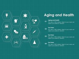 Aging And Health Ppt Powerpoint Presentation Infographic Template Slides