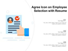 Agree Icon On Employee Selection With Resume