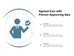 Agreed Icon With Person Approving Idea