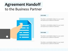 Agreement Handoff To The Business Partner