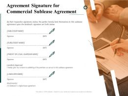 Agreement Signature For Commercial Sublease Agreement Ppt File Infographics