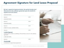 Agreement Signature For Land Lease Proposal Ppt Powerpoint Presentation Ideas