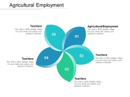 Agricultural Employment Ppt Powerpoint Presentation File Example Topics Cpb