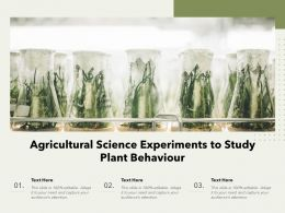 Agricultural Science Experiments To Study Plant Behaviour