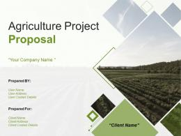 Agriculture Project Proposal Powerpoint Presentation Slides