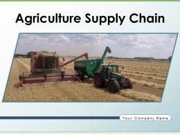 Agriculture Supply Chain Framework Management Strategy Organization Marketing
