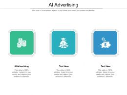 AI Advertising Ppt Powerpoint Presentation Show Influencers Cpb